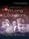 A Long Look Back