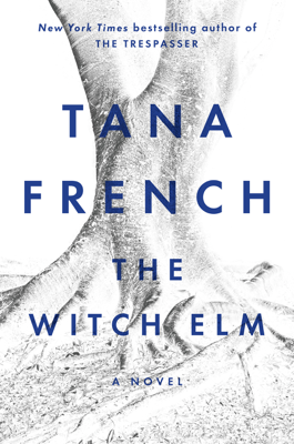 Tana French - The Witch Elm book