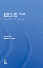 Russia's Fate Through Russian Eyes