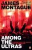 1312: Among the Ultras