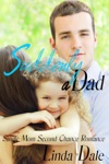 Suddenly A Dad Single Mom Second Chance Romance