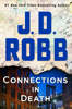 J. D. Robb - Connections in Death artwork