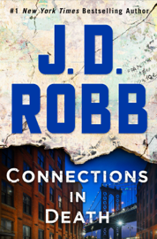 Connections in Death - J. D. Robb book summary