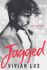 Jagged - Vivian Lux & Theresa Leigh