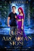 The Curse Of The Arcadian Stone: Nameless Fay (Vol. 2 Broken Fate)