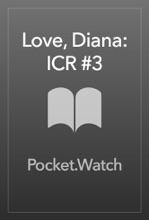 Love, Diana: ICR #3