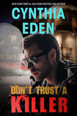 Don't Trust A Killer - Cynthia Eden book