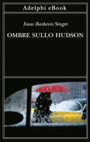 Download and Read Online Ombre sullo Hudson