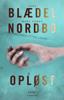 Sara Blædel & Mads Peder Nordbo - Opløst artwork
