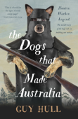 The Dogs that Made Australia