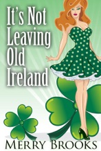 It's Not Leaving Old Ireland