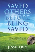 Saved Others Before Being Saved