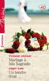Mariage à Isla Sagrado - Un tendre rival