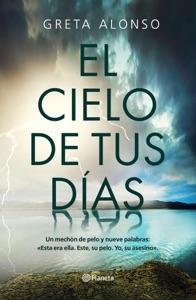 El cielo de tus días Book Cover