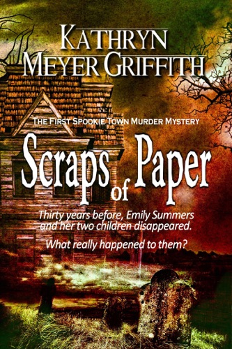 Scraps of Paper - Kathryn Meyer Griffith - Kathryn Meyer Griffith