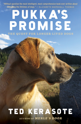Pukka's Promise - Ted Kerasote book