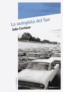 La autopista del Sur Book Cover