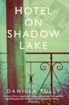 Hotel On Shadow Lake