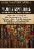 Palabras Inspiradoras y Frases Célebres de Todos los Tiempos Book Cover
