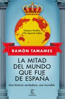 Download and Read Online La mitad del mundo que fue de España