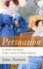 Persuasion - Le Dernier Chef-d'œuvre De Jane Austen (L'édition Intégrale): La Famille Elliot