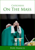 Pope Francis - Catechesis on the Mass artwork