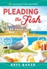 Pleading The Fish