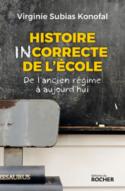 Histoire incorrecte de l'école