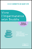 Vivre l'impermanence selon Bouddha