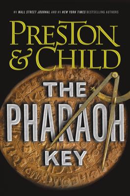 Douglas Preston & Lincoln Child - The Pharaoh Key book