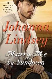 Marry Me by Sundown - Johanna Lindsey