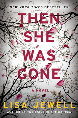 Then She Was Gone - Lisa Jewell book
