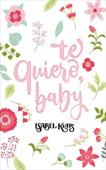 Te quiero, baby Book Cover