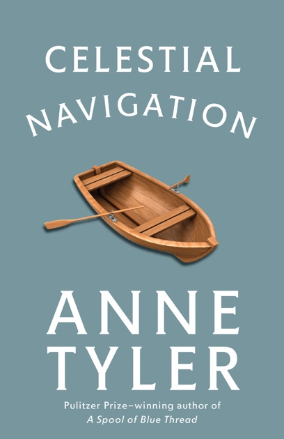 3955a6347a82 Celestial Navigation by Anne Tyler on Apple Books