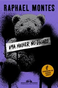 Uma mulher no escuro — vencedor Jabuti 2020 Book Cover