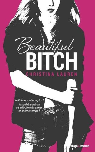 Christina Lauren - Beautiful Bitch