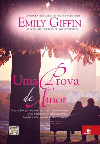 Emily Giffin - Uma prova de amor
