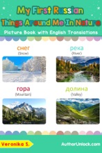 My First Russian Things Around Me in Nature Picture Book with English Translations