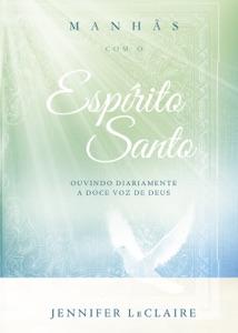 Manhãs com o Espírito Santo Book Cover