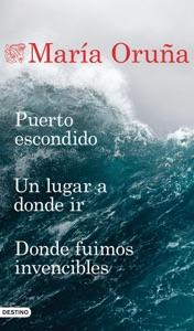 Puerto escondido + Un lugar a donde ir + Donde fuimos invencibles (Pack) Book Cover