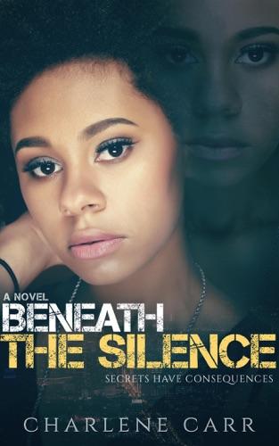 Charlene Carr - Beneath the Silence
