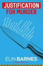 Justification for Murder - Elin Barnes book summary
