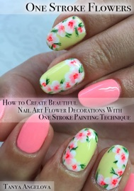 One Stroke Flowers How To Create Beautiful Nail Art Flower Decorations With One Stroke Painting Technique