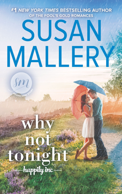 Susan Mallery - Why Not Tonight book