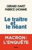 Gérard Davet & Fabrice Lhomme - Le traître et le néant illustration