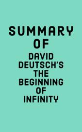 Summary of David Deutsch's The Beginning of Infinity