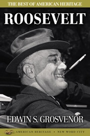The Best of American Heritage Roosevelt PDF Download