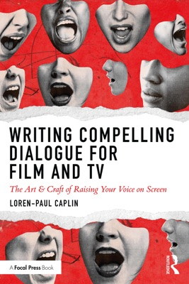 Writing Compelling Dialogue for Film and TV