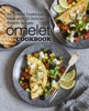 Omelet Cookbook: An Omelet Cookbook Filled with 50 Delicious Omelet Recipes