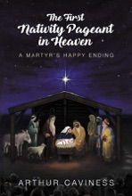 The First Nativity Pageant In Heaven